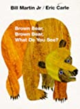 Cover of Brown Bear, Brown Bear, What Do You See? by Eric Carle 0241137292