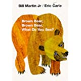 Brown Bear, Brown Bear, What Do You See?by Eric Carle