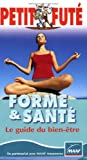 Forme et sant : Le guide du bien-tre