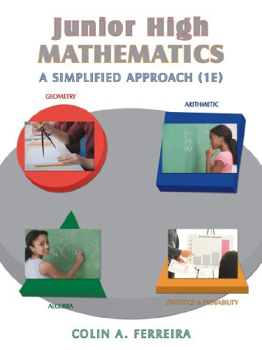 Junior High Mathematics: A Simplified Approach (1e)