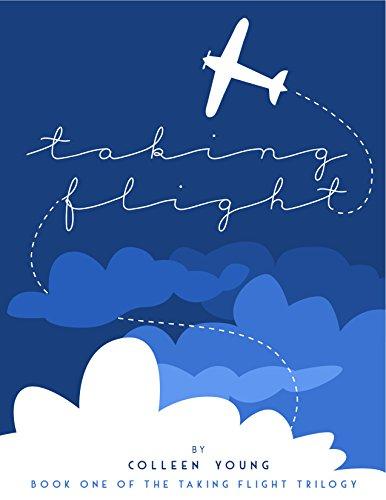 Taking Flight: Book One in Taking Flight Trilogy