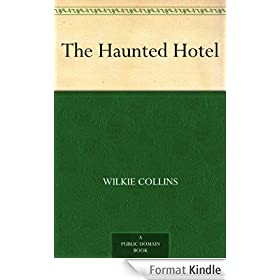 The Haunted Hotel (English Edition)