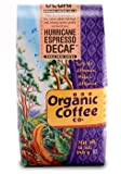 The Organic Coffee Company, Hurricane Espresso Decaf - 12 oz Whole Bean