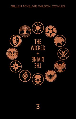 The Wicked + The Divine Deluxe Edition Year Three [Gillen, Kieron] (Tapa Dura)