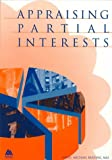 img - for Appraising Partial Interests book / textbook / text book
