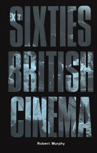 Sixties British Cinema (the History Of British Film) Picture