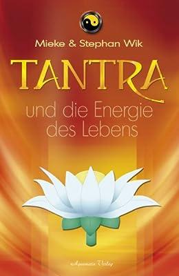 Tantra und die Energie des Lebens