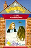 Kristy and the Snobs (Babysitters Club) (059076277X) by Ann M. Martin