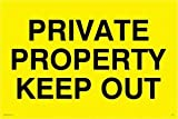 PRIVATE PROPERTY KEEP OUT - Warning Sign