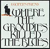 Where the Groupies Killed the Blues