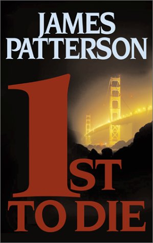 1st to Die: A Novel (Women's Murder Club), JAMES PATTERSON