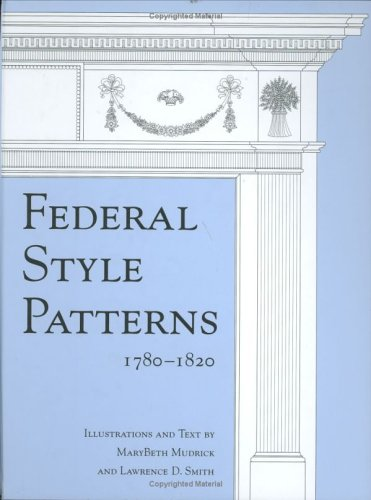 Federal Style Patterns 1780-1820 with CD-Rom