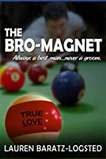 The Bro-Magnet (A Nice Guy Romance Novel)