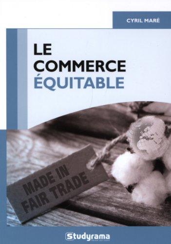Le commerce équitable : Un mouvement éthique-table ?