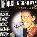 echange, troc Various Artists - George Gershwin By the Giants of Jazz
