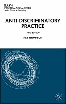 anti-discriminatory practice in social work essay Anyone can learn for free on openlearn anti-discriminatory and anti-oppressive practice exploring personal and professional values for social work practice does.