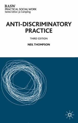 a discussion of the difficulties that may arise when implementing anti discriminatory practice in he