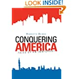 Conquering America: Tales of an Immigrant