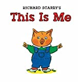 Richard Scarry's This Is Me (Richard Scarry Board Book)