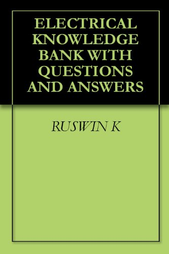 Electrical Knowledge Bank With Questions And Answers
