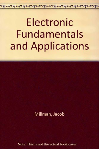 Electronic Fundamentals and Applications: For Engineers and Scientists