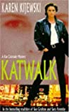 Katwalk (A Kat Colorado Mystery) (0747242119) by Karen Kijewski