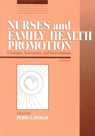 Nurses and Family Health Promotion: Concepts, Assessment, and Interventions, 2e