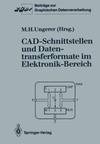 CAD-Schnittstellen und Datentransferformate im Elektronik-Bereich (Beitrage zur Graphischen Datenverarbeitung)  (Tapa Blanda)