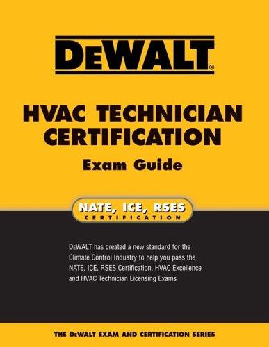 DEWALT  HVAC Technician Certification Exam Guide (Enhance Your HVAC Skills!) (Hvac Nate Test compare prices)
