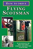 How To Drive The Flying Scotsman Dvd - Kingfisher Productions (A3 Pacific No.4472 Steam Locomotive/Train)