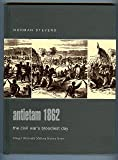 Antietam 1862: The Civil War's Bloodiest Day (Praeger Illustrated Military History) (0275984427) by Norman S. Stevens