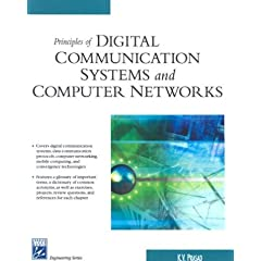 Principles of Digital Communication Systems and Computer Networks (Electrical and Computer Engineering Series)