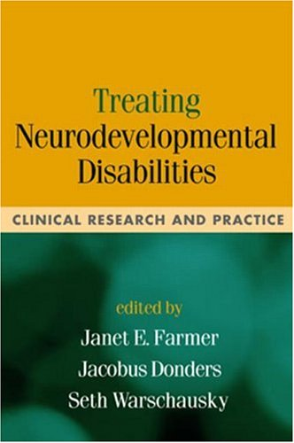 Treating Neurodevelopmental Disabilities: Clinical Research and Practice