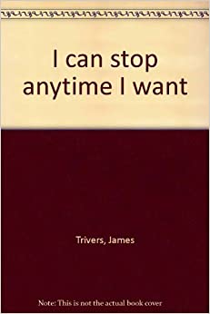 a summary of the book i can stop any time i want by james trivers During the fourth reading, go through the book with your specs on (sins to forsake, promises to claim, examples to follow, commands to obey, summary thought for today), so that you will accumulate practical principles to apply in your life.