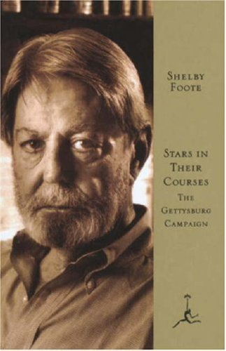 Stars in Their Courses : The Gettysburg Campaign, June-July 1863, SHELBY FOOTE
