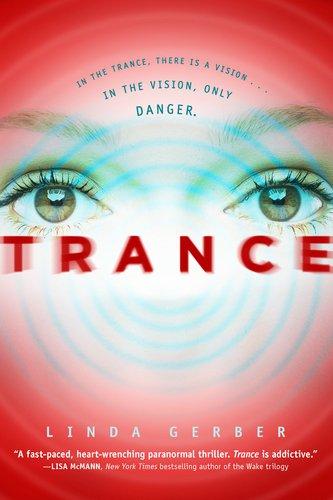 Trance by Linda Gerber