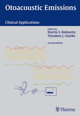 Otoacoustic Emissions: Clinical Applications