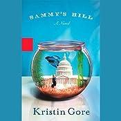 Sammy's Hill | [Kristin Gore]