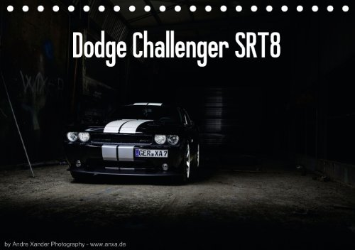 Dodge Challenger Srt8 - Author: Xander Andre