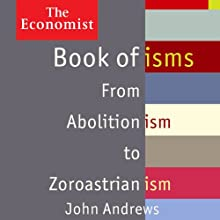 Book of Isms: The Economist (       UNABRIDGED) by John Andrews Narrated by Christopher Oxford