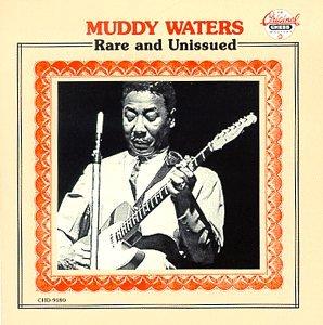 Muddy Waters - Rare & Unissued - Zortam Music