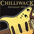 CHILLIWACK - GREATEST HITS