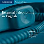 img - for Essential Telephoning in English Audio CD (Cambridge Professional English) (CD-Audio) - Common book / textbook / text book