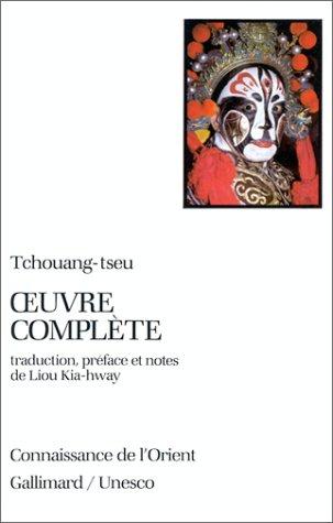 L'Oeuvre complète de Tchouang-tseu