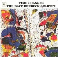 Dave Brubeck - Time Changes - Zortam Music