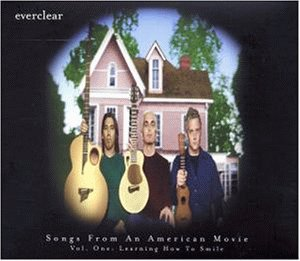 Everclear - Songs from An American Movie, - Zortam Music