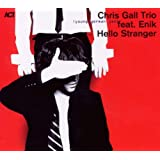 "Hello Strangervon ""Chris Gall"""