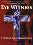 Eye Witness: A Fictional Tale of Absolute Truth (Limited Hardcover edition) (Eye Witness) (Eye Witness)