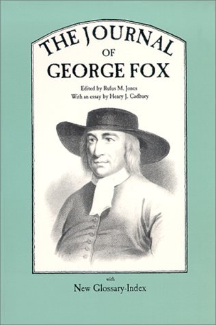 The Journal of George Fox, GEORGE FOX