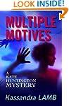 MULTIPLE MOTIVES (The Kate Huntington...